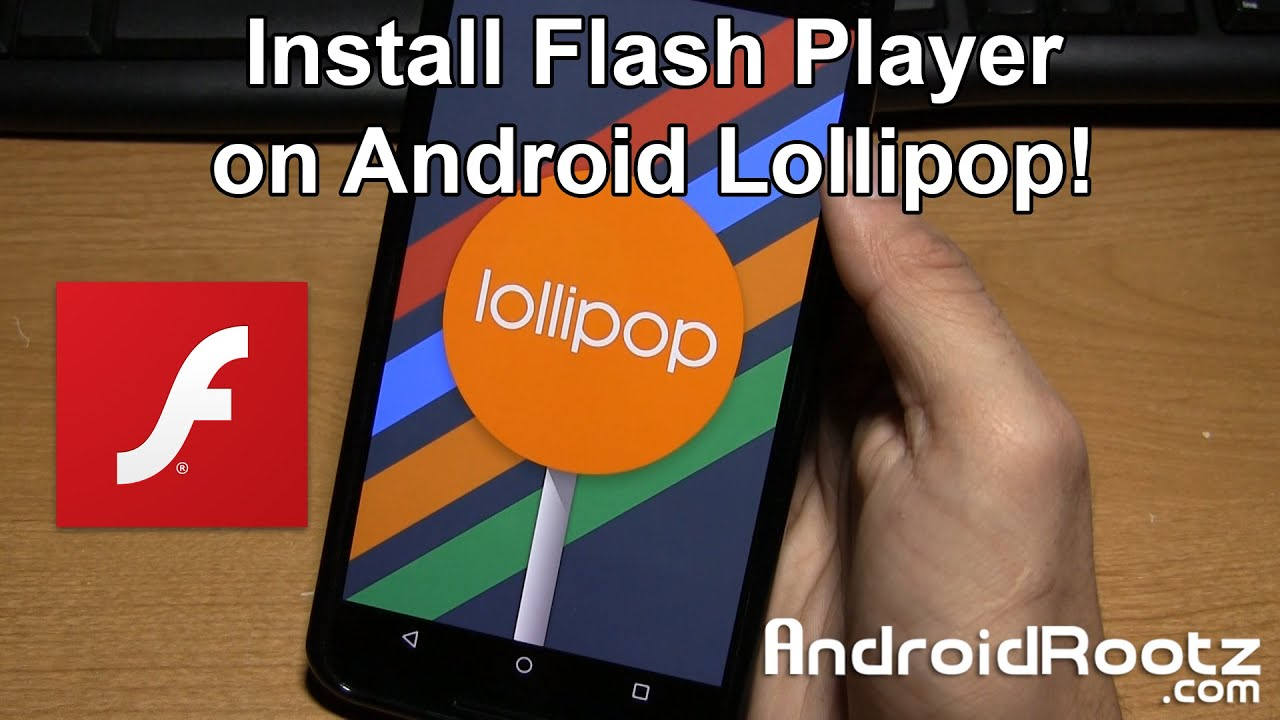 Phone Flash Player App For Android Phone how to install flash player on android lollipop youtube