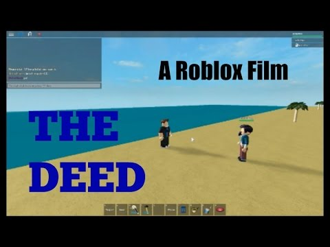 The Deed (A Roblox Movie) - Part 1 |