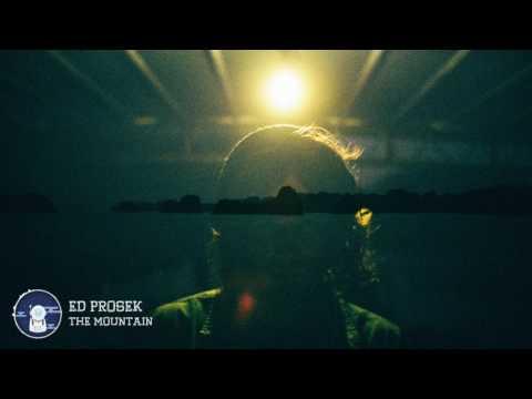 Ed Prosek - The Mountain