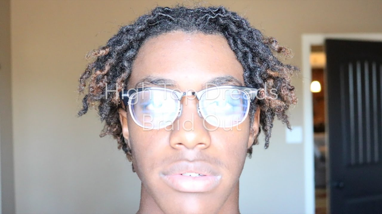 high top dreads braid out youtube