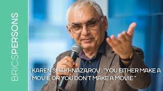 "Karen Shakhnazarov: ""You either make a movie or you don't make a movie"""