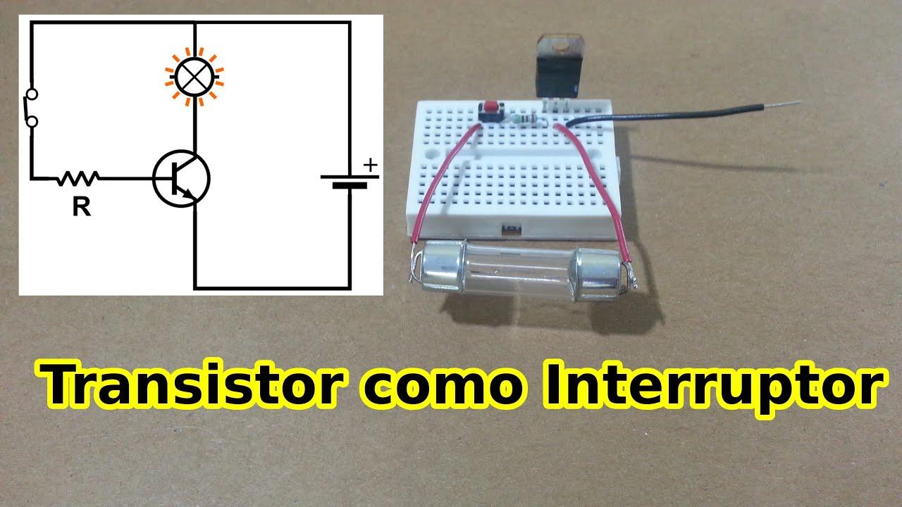 Circuito Transistor : Cómo usar un transistor como interruptor youtube