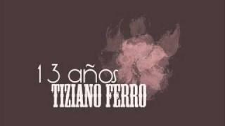 Tiziano Ferro - 13 años