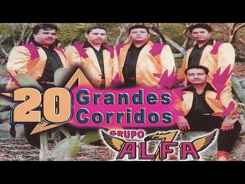 20 grandes corridos - GRUPO ALFA 7