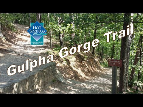 Hot Springs National Park Hiking Trails - Gulpha Gorge and Dead Chief