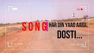 DOSTI- HAR DIN YAAD AAYGI YE DOSTI | OFFICIAL VIDEO | EMOTIONS | PRASHANT RANDIVE