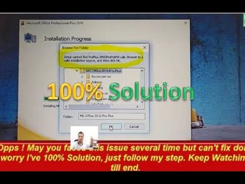 [100%] Setup Cannot Find Pro Plus.WW\proPsWW.cab. Browse To A Valid Installation Source