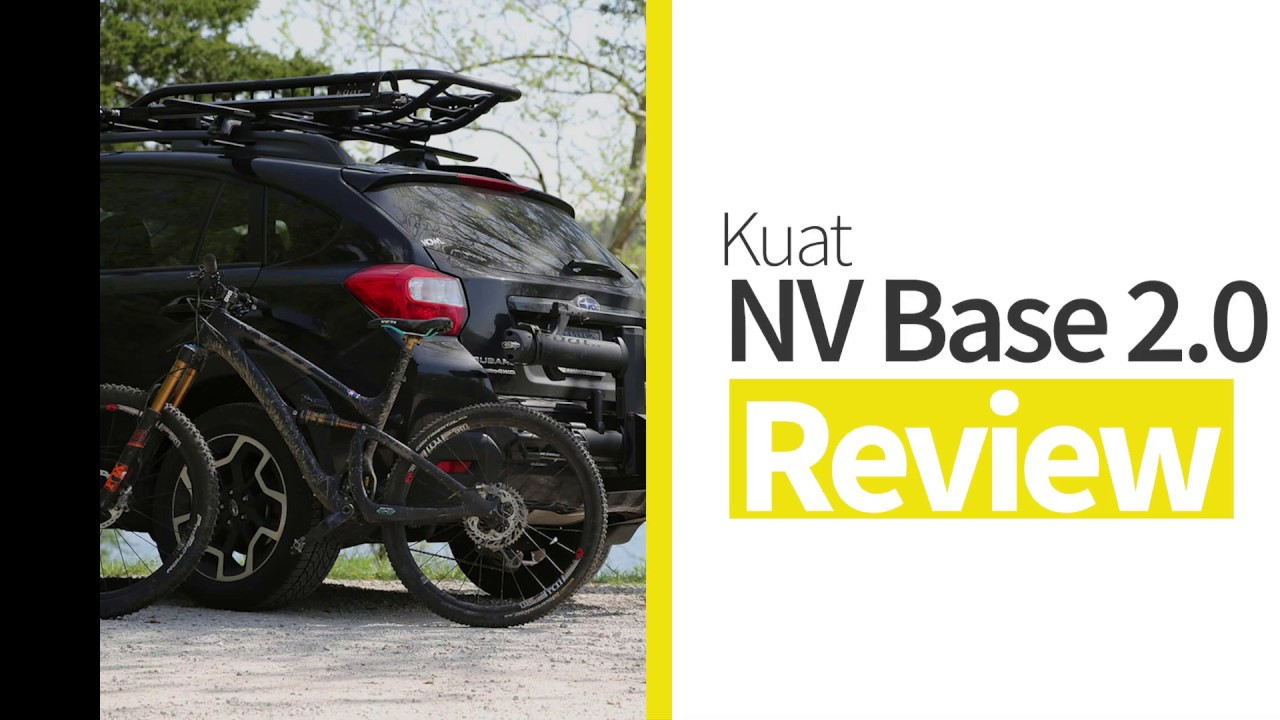 Kuat Nv Base 2 0 Review Demonstration And Installation By Rack Attack Youtube
