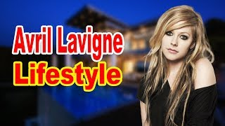 Avril Lavigne Lifestyle 2020 ★ Boyfriend & Biography