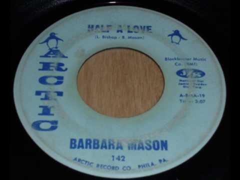Barbara Mason - Half a love