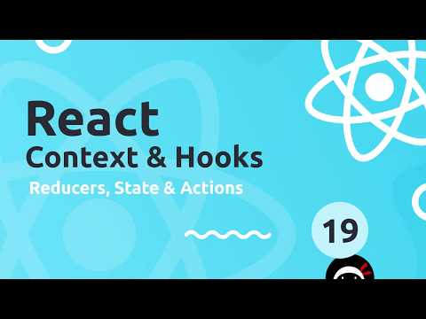 React Context & Hooks Tutorial #19 - Reducers, Actions & State thumbnail
