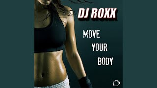 Move Your Body (Radio Edit)