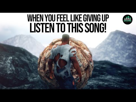 When You Feel Like Giving Up ? LISTEN TO THIS SONG! ? (STAYING POWER)