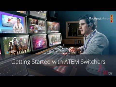TFNLive! Blackmagic Design: Getting Started with ATEM Switchers