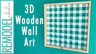 Square Wooden Wall Art Challenge; Buffalo Check 3D Wood Art