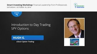 Introduction to Day Trading SPY Options   Hugh Grossman