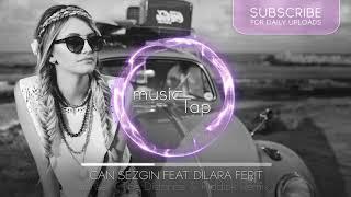 Can Sezgin - Sunset (feat. Dilara Ferit) (The Distance \u0026 Riddick Remix)