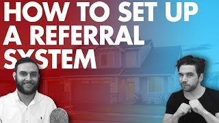 How to Set Up a Referral System (Business Marketing)