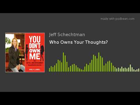 Who Owns Your Thoughts? A Conversation with Orly Lobel