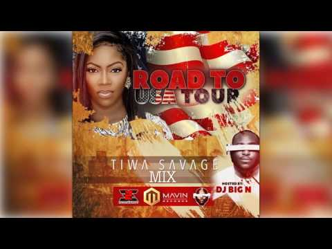 Tiwa Savage Mix by DJ Big N - Road To USA Tour