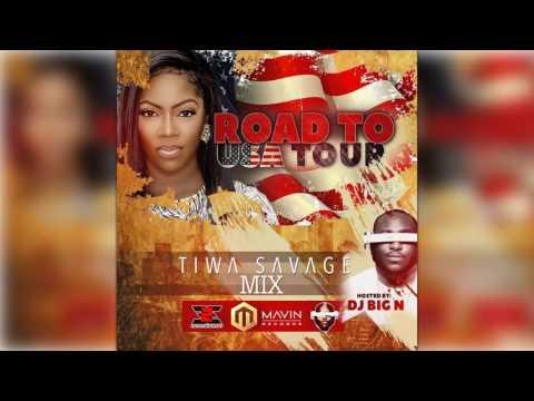 Tiwa Savage Mix by DJ Big N - Road To USA Tour