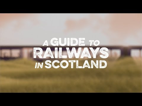 A Guide To Railways In Scotland