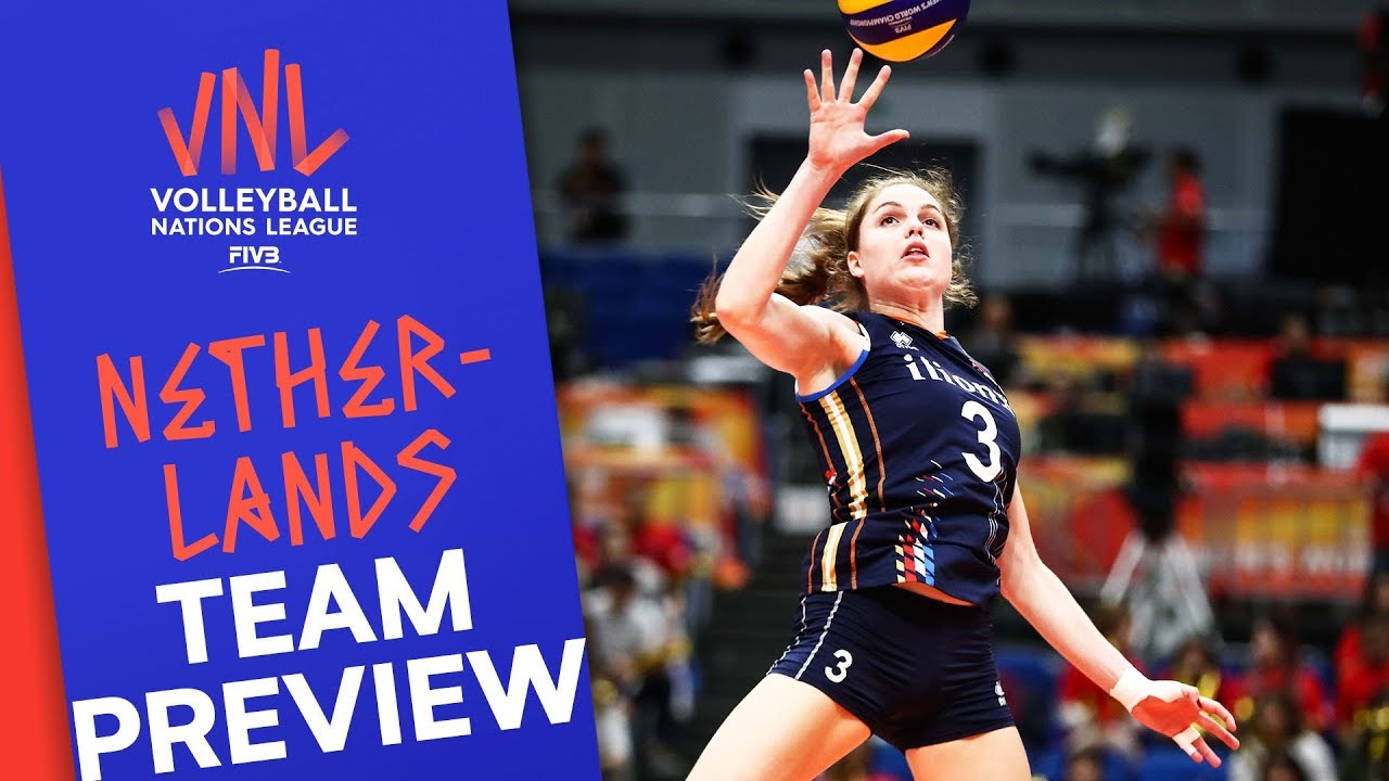 Netherlands Women Team Preview Volleyball Nations League 2019 Youtube