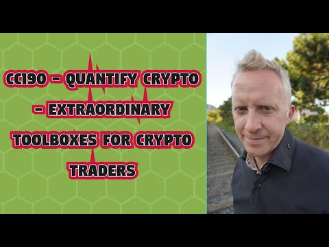 CC190 - Quantify Crypto - Extraordinary Toolboxes for Crypto Traders