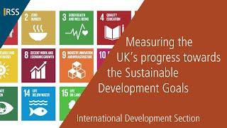 Measuring the UK's progress towards the Sustainable Development Goals