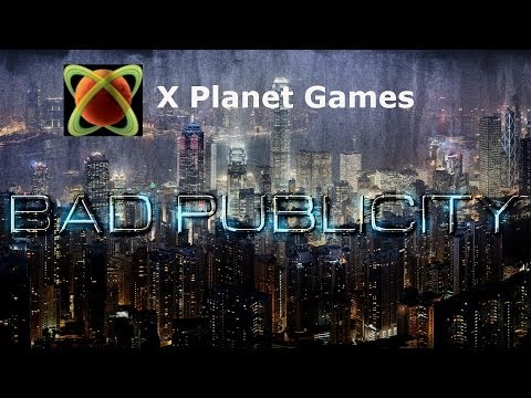 Bad Publicity; XPlanet Games Contest