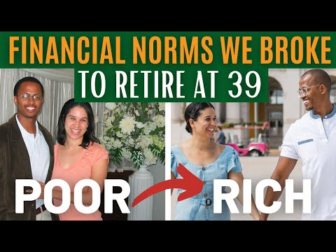 Financial Norms Destroying Your Wealth - We Broke Them to Retire at 39 As Millionaires
