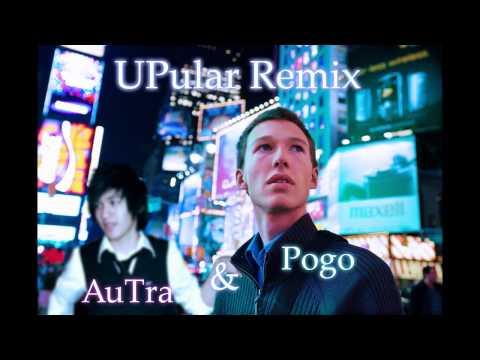 UPular (AuTra Remix) Pogo