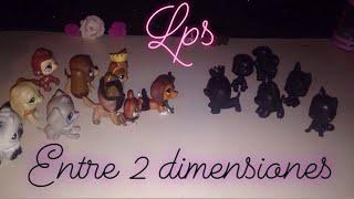 Lps: Entre 2 dimensiones - Cap 1 Guerra perdida