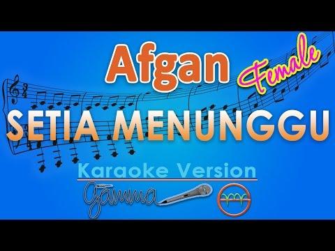 Afgan - Setia Menunggu FEMALE (Karaoke Lirik Chord) by GMusic