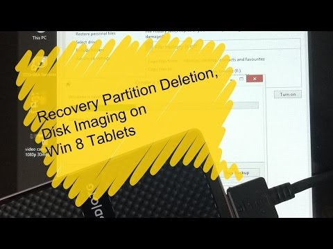 Windows 8 1 Tablet Disk Image And Recovery Partition Removal Walk-Through