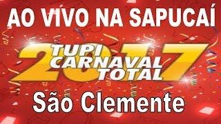 Baixar SÃO CLEMENTE 2017 - Samba Enredo ao vivo na Sapucaí