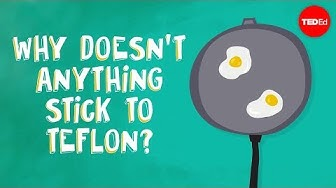 Why doesn't anything stick to Teflon? - Ashwini Bharathula
