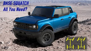 Is The Base Sasquatch Bronco All You Need?