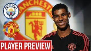 Rashford & Lingard Relishing Derby Test | Manchester City v Manchester United | Player Preview