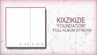 """【Post-Hardcore】Kixzikizie """"Foundation"""" OLD Full Album 2013 - Timestamps In Discription"""
