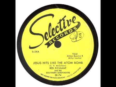 Lowell Blanchard, Valley Trio -  Jesus hits like an Atom Bomb (Mp3 in Desc.)