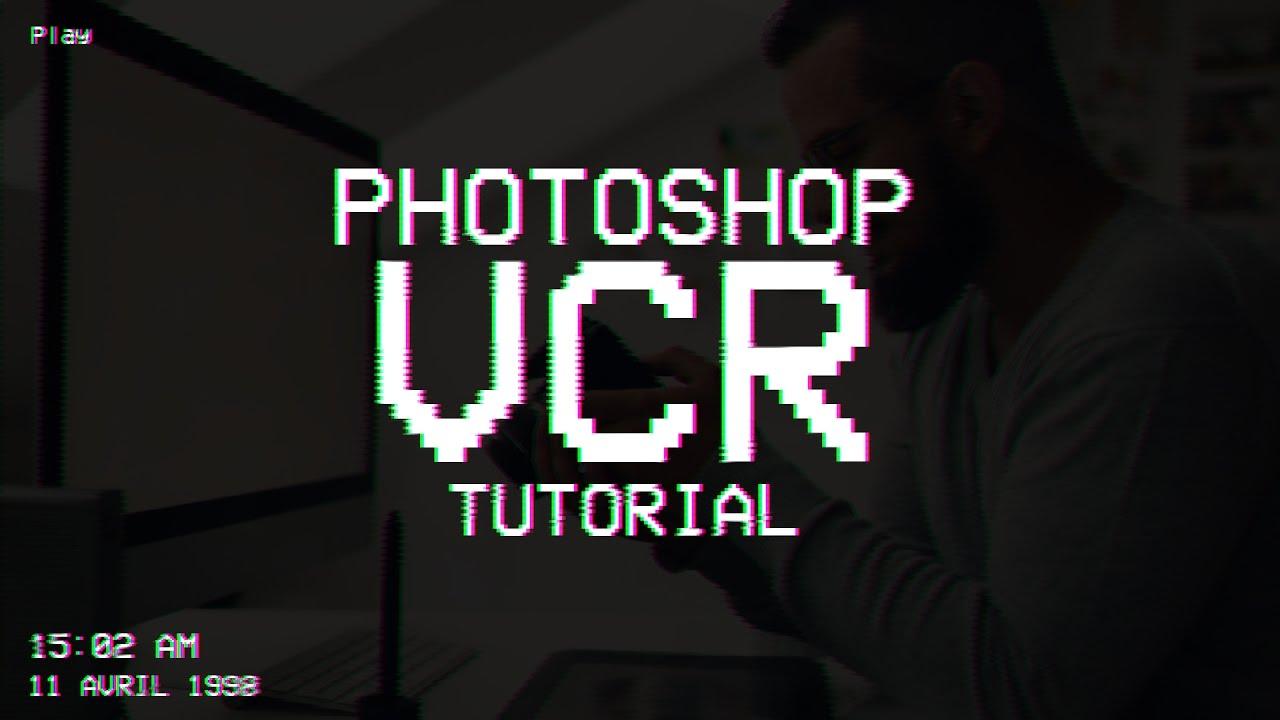 Grunge Camera Effect : Photoshop vcr effect tutorial tumblr grunge edits