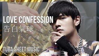 EASY Tuba Sheet Music: How to play Love Confession 告白氣球 by Jay Chou 周杰倫