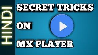 Amazing hidden features of MX player | secret setting on MX player | secret tricks on mx player