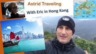 Astrid Traveling with Eric in Hong Kong