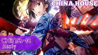 Aexly - China-R || China House
