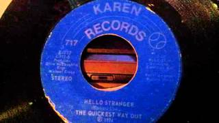 The Quickest Way Out - Hello Stranger