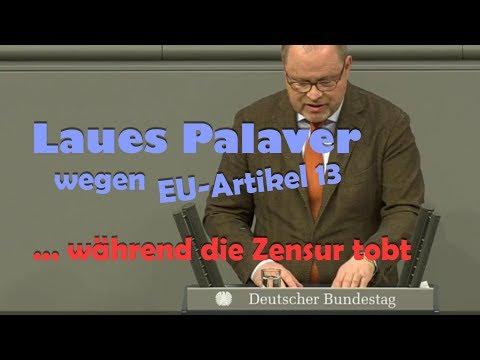 Laues Palaver wegen EU-Artikel 13 unter Altparteien während die Zensur tobt