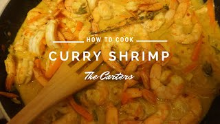 How To Cook Curry Shrimp