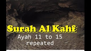 Surah Al Kahf, Ayah 11-15 (repeated), with Translations & Transliterations